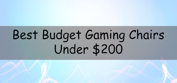 Gaming Chairs Under $200