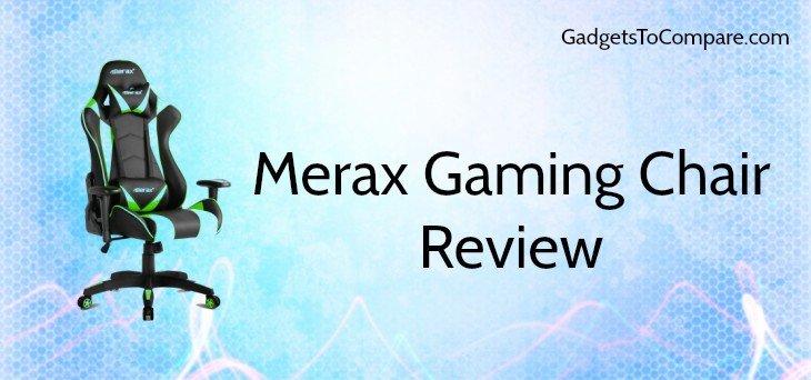 Merax Gaming Chair Review