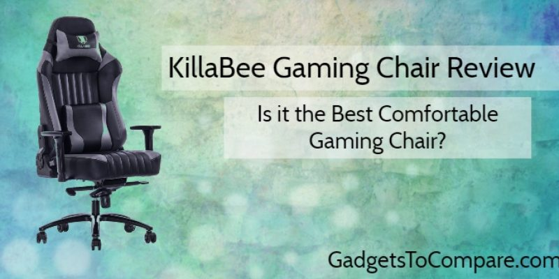 KillaBee Gaming Chair Review 2019 – Is It Worth Your Money?